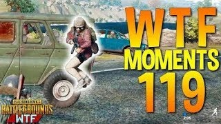 PUBG WTF Funny Moments Highlights Part 119 (playerunknown's battlegrounds Plays)