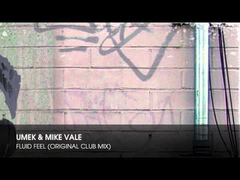UMEK & Mike Vale - Fluid Feel (Original Club Mix)