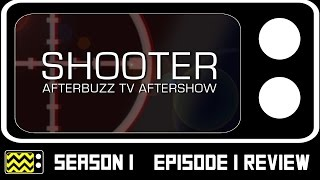 Shooter Season 1 Episode 1 Review & After Show | AfterBuzz TV