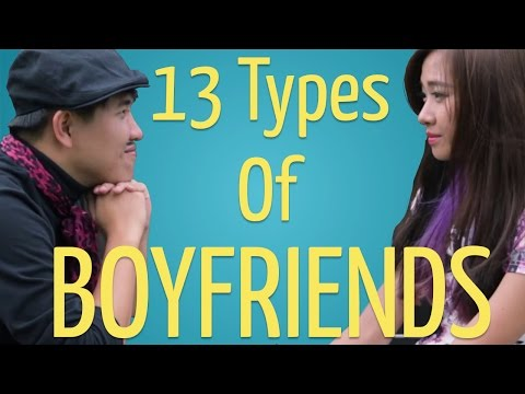 13 Types Of Boyfriends video