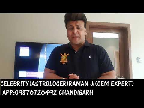 GEMS STONES  OR KUNDLI ( RAMAN JI ASTROLOGER CHANDIGARH + GEM STONE EXPERT CHANDIGARH 09876726492