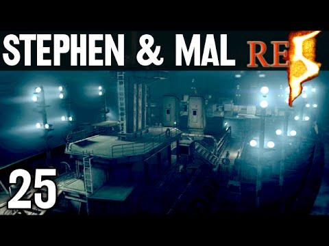 Stephen & Mal: Resident Evil 5 #25