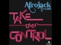 AFROJACK feat. Eva Simons - Take Over Control