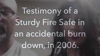 Testimony Of A Sturdy Safe Surviving In A House Fire