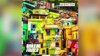 Baixar Morten - Baíle De Favela (Official Audio)