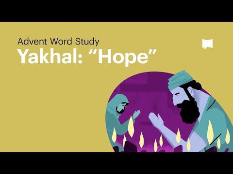 "Word Study: Yakhal - ""Hope"" thumbnail"