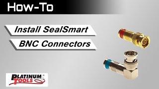 SealSmart BNC Connectors