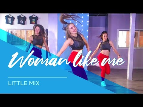 Woman Like Me - Little Mix- Easy Dance Video Choreography - Baile - Coreo