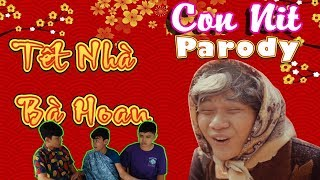 TET HOLIDAY OF MRS. HOAN'S FAMILY - Tet Comedy of 2018 - Cover by Con Nit Team