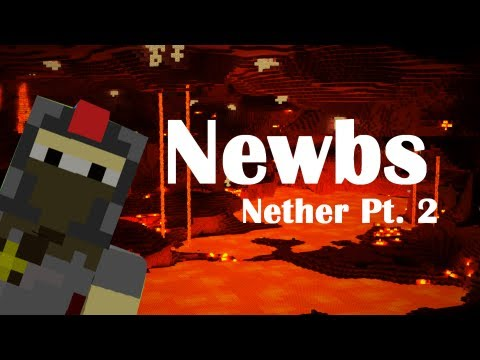 0 Newbies: Nether Part 2 (Minecraft Machinima)