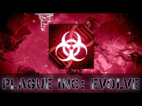 ПОРАБОЩАЮ ПЛАНЕТУ (Plague Inc: Evolved)