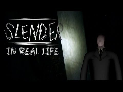 Slender in Real life!