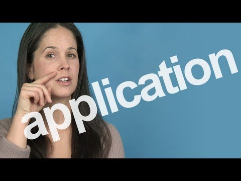 How to Pronounce APPLICATION – American English