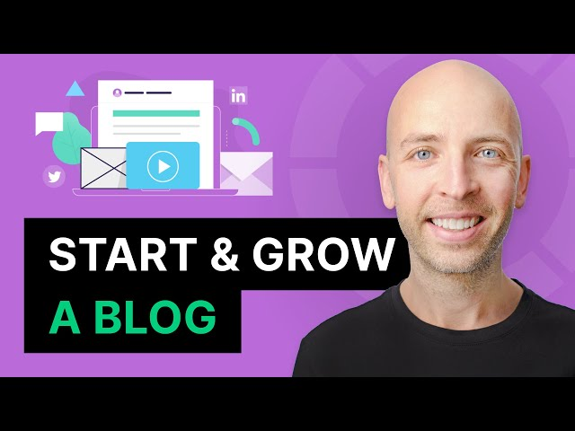 Play this video How to Start And Grow a Blog in 2021