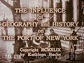 Influence of Geography & History on Port of New York 1949