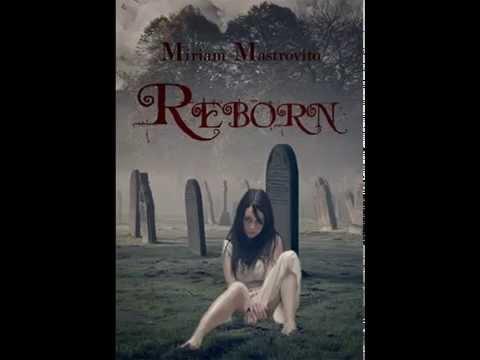 Reborn di Miriam Mastrovito - Capitolo 1, Incipit