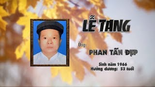 Le Tang ong Phan Tan Dep - 03/10/2018