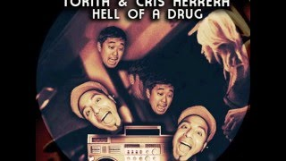 Tokita & Cris Herrera - Hell Of A Drug (Soul Minority Remix)