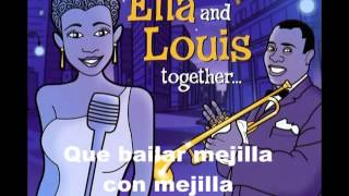 Louis Armstrong Ella Fitzgerald Cheek To Cheek Subtitulado