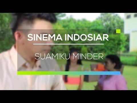 download lagu Sinema Indosiar - Suamiku Minder gratis