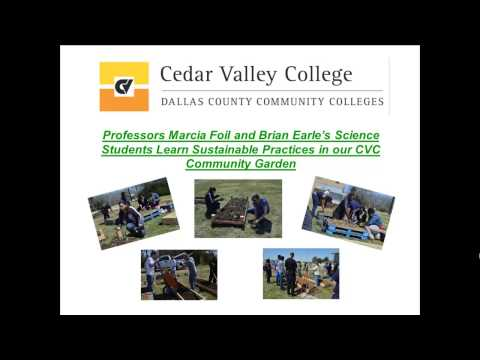 Cedar Valley College Sustainability:  A Tribute to our Students and Faculty