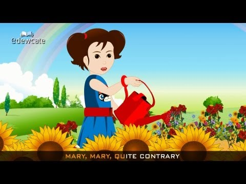 Edewcate english rhymes - Mary, Mary quite contrary