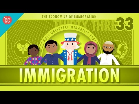 The Economics of Immigration: Crash Course Econ #33