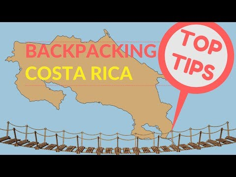 BACKPACKING COSTA RICA TIPS