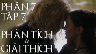 Game of Thrones - PHẦN 7 TẬP CUỐI [GIẢI THÍCH]