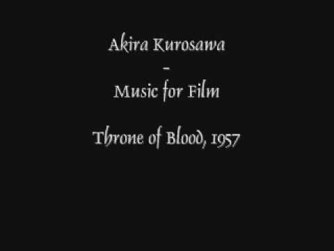 Akira Kurosawa--Music for Film: Throne of Blood
