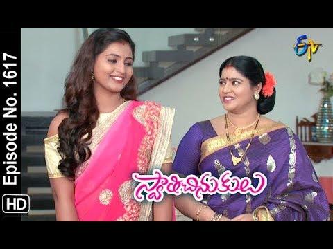 Swathi Chinukulu | 7th November 2018 | Full Episode No 1617 | ETV Telugu