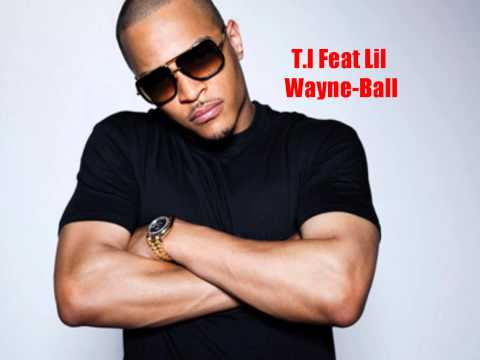 T.i Feat Lil Wayne-ball (original) video