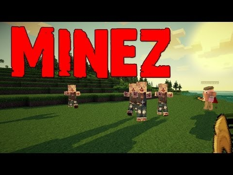 MineZ First Go with Paulsoaresjr and Luclin (minecraftwb)