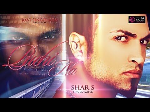 [E3NA Records] Puchi Na - Shar S & Ravi Singh (RBS) - Official Video - Out Now!