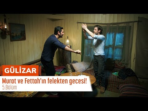 Murat ve Fettah'ın felekten gecesi! - Gülizar 5. Bölüm