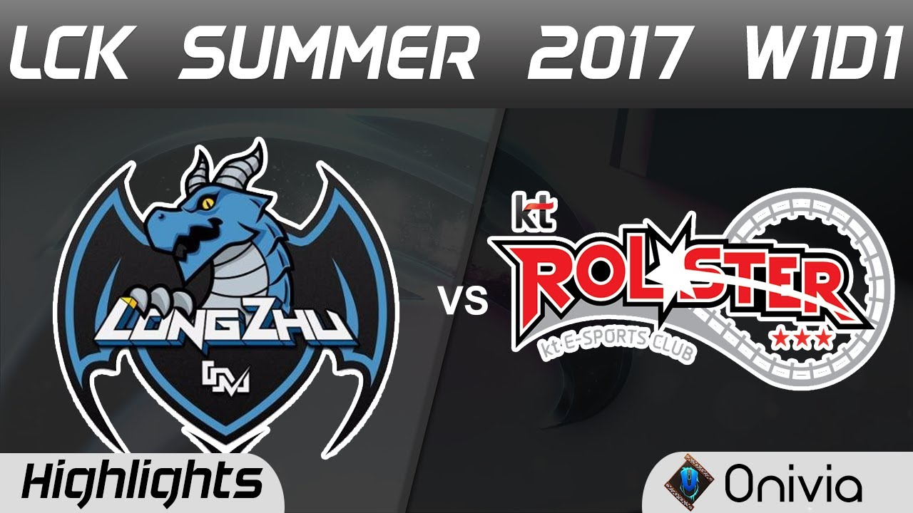 LZ vs KT Highlights Game 1 LCK SUMMER 2017 Longzhu vs KT Rolster By Onivia