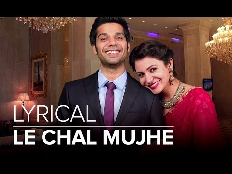 Le Chal Mujhe | Full Lyrical Song | NH10