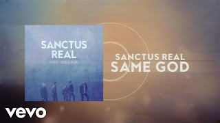 Sanctus Real - Same God