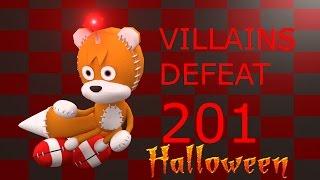 Villains Defeat 201 (Halloween Special)