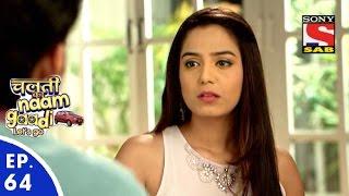 Chalti Ka Naam Gaadi…Let's Go - चलती का नाम गाड़ी...लेट्स गो - Episode 64 - 25th January, 2016