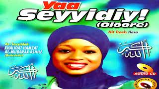 Yaa Seyyidiyi [Khalidat Hamzat]  - Latest Yoruba 2018 Music Video