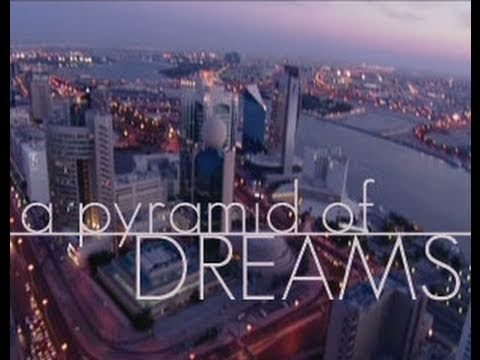 A Pyramid Of Dreams - 15 minute documentary