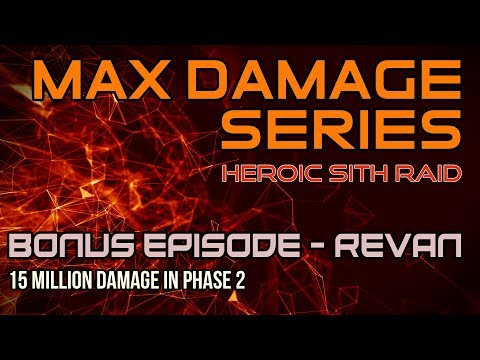 15 MILLION DAMAGE WITH REVAN IN PHASE 2 | MAX DAMAGE SERIES - BONUS EPISODE | SWGOH HEROIC SITH RAID