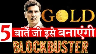 5 Amazing Things About GOLD TRAILER That Will This Film A BLOCKBUSTER