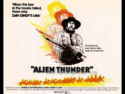 Alien Thunder - Western - Donald Sutherland - Full movie