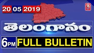 6PM Telugu News | 20th May 2019 | Telanganam