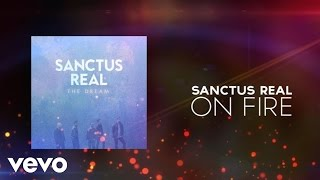Sanctus Real - On Fire