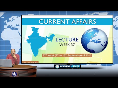 Current Affairs Lecture 37th Week (07th Sep to 13th Sep) of 2015