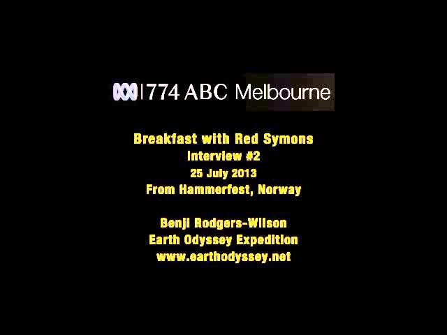 774 ABC Melbourne Radio. Red Symons, Benji Rodgers-Wilson. Interview 2