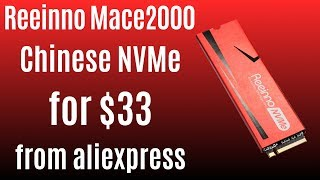 Cheapest NVMe from Aliexpress ★ Reeinno Mace 2000 120GB for $33